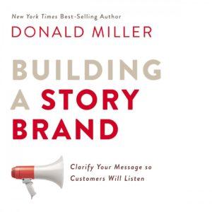 StoryBrand Donald Miller